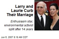 Larry and Laurie Curb Their Marriage