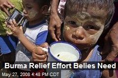 Burma Relief Effort Belies Need