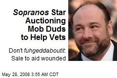 Sopranos Star Auctioning Mob Duds to Help Vets
