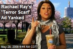 Rachael Ray's 'Terror Scarf' Ad Yanked