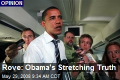 Rove: Obama's Stretching Truth
