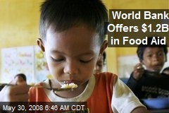 World Bank Offers $1.2B in Food Aid