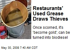 Restaurants' Used Grease Draws Thieves