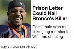 Prison Letter Could Nail Bronco's Killer