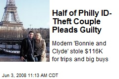 Half of Philly ID-Theft Couple Pleads Guilty