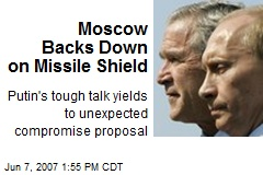 Moscow Backs Down on Missile Shield