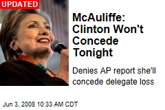McAuliffe: Clinton Won't Concede Tonight