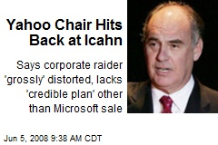Yahoo Chair Hits Back at Icahn