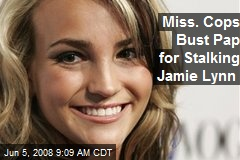 Miss. Cops Bust Pap for Stalking Jamie Lynn