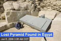 Lost Pyramid Found in Egypt