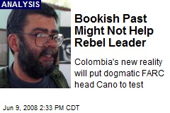 Bookish Past Might Not Help Rebel Leader