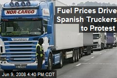 Fuel Prices Drive Spanish Truckers to Protest