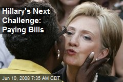 Hillary's Next Challenge: Paying Bills