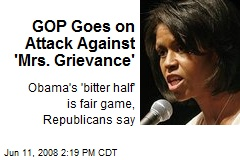 GOP Goes on Attack Against 'Mrs. Grievance'