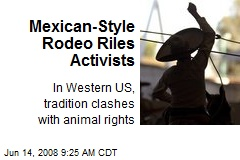 Mexican-Style Rodeo Riles Activists