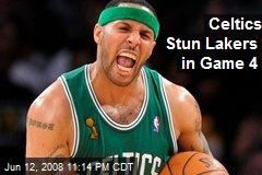 Celtics Stun Lakers in Game 4