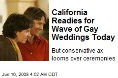 California Readies for Wave of Gay Weddings Today