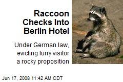 Raccoon Checks Into Berlin Hotel