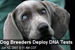 Dog Breeders Deploy DNA Tests