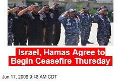 Israel, Hamas Agree to Begin Ceasefire Thursday