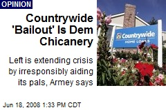 Countrywide 'Bailout' Is Dem Chicanery
