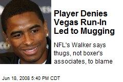 Player Denies Vegas Run-In Led to Mugging