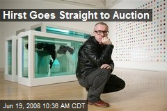 Hirst Goes Straight to Auction