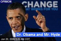 Dr. Obama and Mr. Hyde