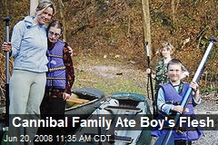 Cannibal Family Ate Boy's Flesh