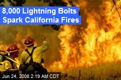 8,000 Lightning Bolts Spark California Fires
