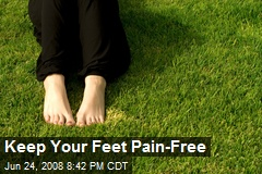 Keep Your Feet Pain-Free