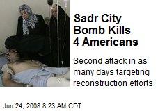 Sadr City Bomb Kills 4 Americans