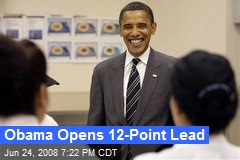Obama Opens 12-Point Lead