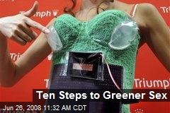 Ten Steps to Greener Sex