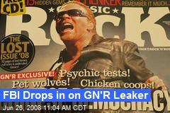 FBI Drops in on GN'R Leaker