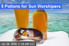 5 Potions for Sun Worshipers