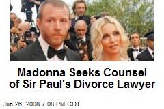 Madonna Seeks Counsel of Sir Paul's Divorce Lawyer