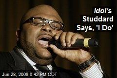 Idol's Studdard Says, 'I Do'