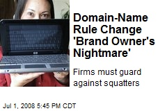 Domain-Name Rule Change 'Brand Owner's Nightmare'