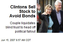 Clintons Sell Stock to Avoid Bonds