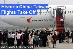 Historic China-Taiwan Flights Take Off