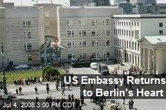 US Embassy Returns to Berlin's Heart