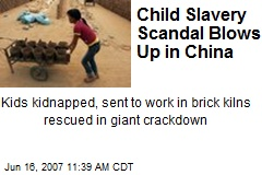 Child Slavery Scandal Blows Up in China