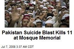 Pakistan Suicide Blast Kills 11 at Mosque Memorial