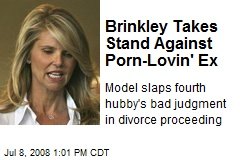 Brinkley Takes Stand Against Porn-Lovin' Ex