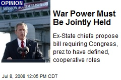 War Power Must Be Jointly Held