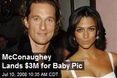 McConaughey Lands $3M for Baby Pic