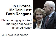 In Divorce, McCain Lost Both Reagans