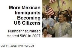 More Mexican Immigrants Becoming US Citizens