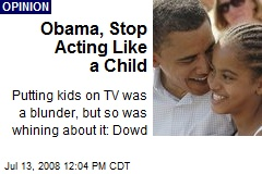 Obama, Stop Acting Like a Child